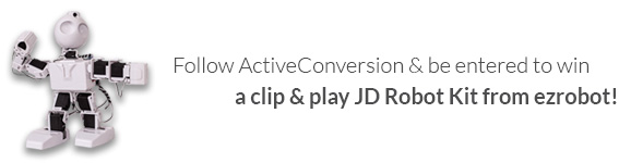 Follow ActiveConversion to be entered to win a JD robot from ezrobot